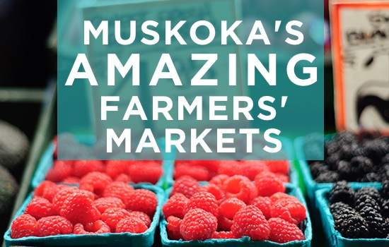 Muskoka's Farmer's Markets – Where and When